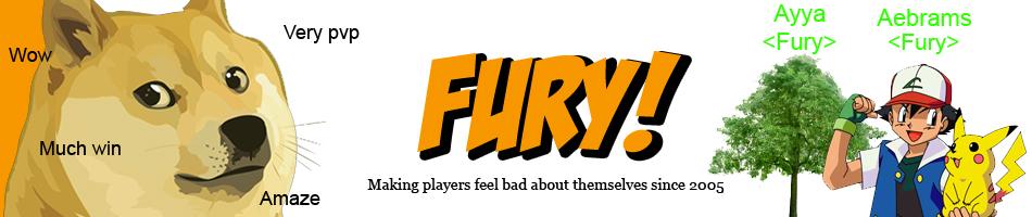Fury!